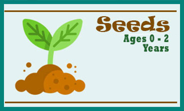 Seeds - Ages 0 to 2