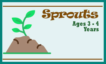 Sprouts - Ages 3 to 4